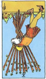 The Daily Draw: Ten of Wands,Reversed