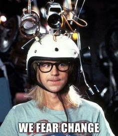 """Garth """"We Fear Change"""""""